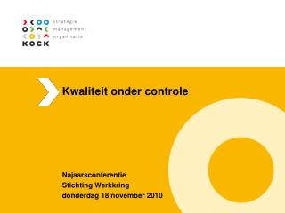 Kwaliteit onder controle