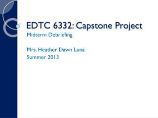 EDTC 6332: Capstone Project