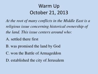 Warm Up October  21,  2013