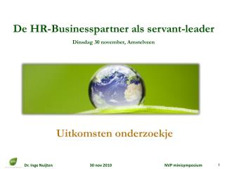 De HR-Businesspartner als  servant -leader Dinsdag 30 november, Amstelveen