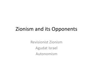Zionism and its Opponents