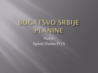 BOGATSVO SRBIJE PLANINE