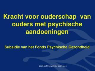 Peter van der Ende Senior-onderzoeker Lectoraat Rehabilitatie    Hanzehogeschool Groningen