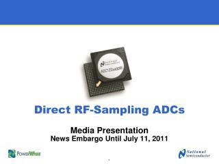 Direct RF-Sampling ADCs