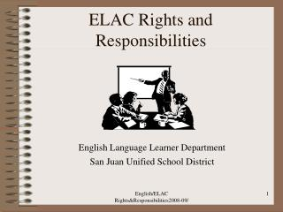 ELAC Rights and Responsibilities