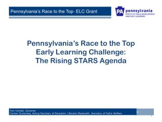 Pennsylvania�s Race to the Top Early Learning Challenge: The Rising STARS Agenda
