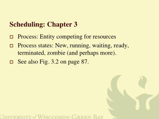 Scheduling: Chapter 3