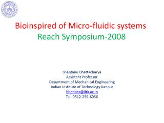 Bioinspired  of Micro-fluidic systems  Reach Symposium-2008