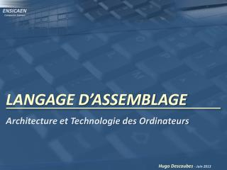 LANGAGE D'ASSEMBLAGE