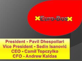 Euro- Bos