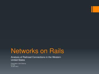 Networks on Rails