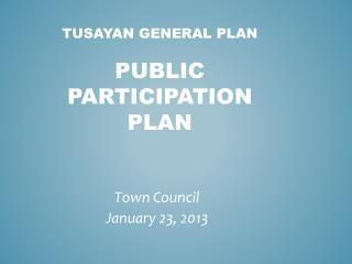 Tusayan General  Plan Public Participation Plan