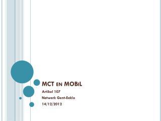 MCT en  MOBiL
