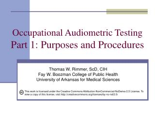 Occupational Audiometric Testing Part 1: Purposes and Procedures