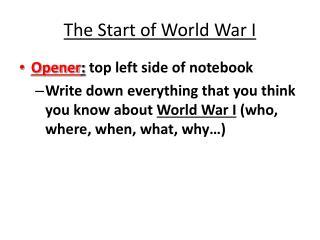 The Start of World War I