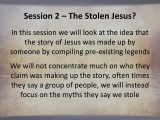 Session 2 – The Stolen Jesus?