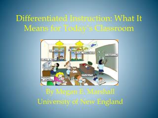 Differentiated Instruction: What It Means for  Today's Classroom