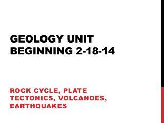 Geology Unit beginning 2-18-14