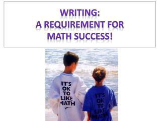 Writing:   A requirement for Math Success!