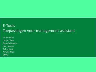 E-Tools Toepassingen voor management  assistant