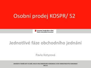 Osobní prodej KOSPR/ S2