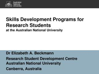Skills Development Programs for Research Students  at the Australian National University