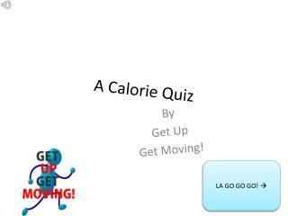 A Calorie Quiz