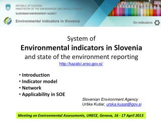 System of Environmental indicators in Slovenia and state of the environment reporting