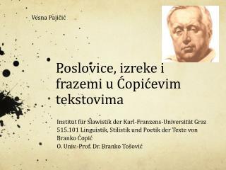 Poslovice, izreke i frazemi u Ćopićevim tekstovima