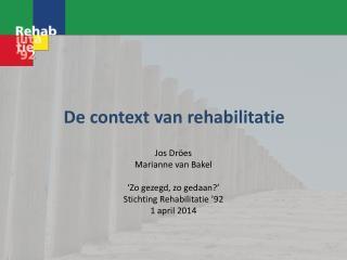 De context van rehabilitatie