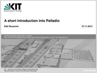 A short  introduction into  Palladio