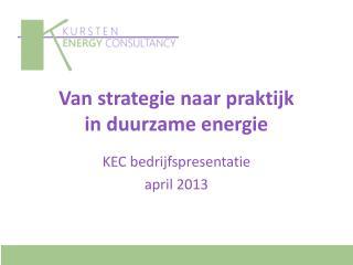 Van strategie naar praktijk in duurzame energie