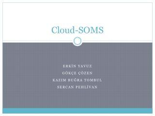 Cloud-SOMS