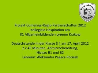 Projekt  Comenius-Regio - Partnerschaften  2012  Kollegiale Hospitation am
