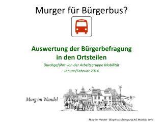 Murger  f�r B�rgerbus?