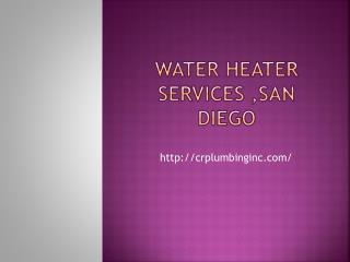 Water Heater Services in San Diego