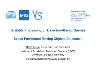 Scalable Processing of Trajectory-Based Queries in Space-Partitioned Moving Objects Databases