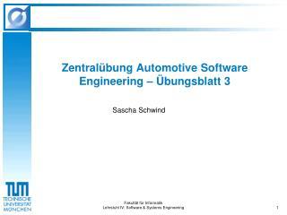 Fakultät für Informatik Lehrstuhl IV: Software & Systems Engineering