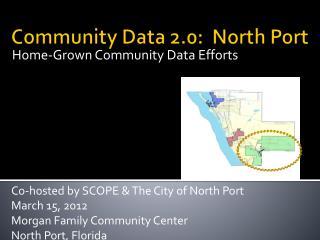 Community Data 2.0:  North Port