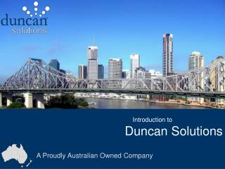 Introduction to     Duncan Solutions