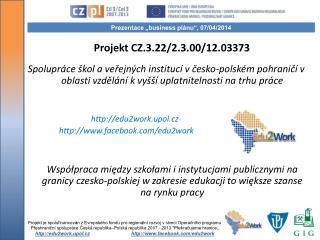 Projekt CZ.3.22/2.3.00/12.03373