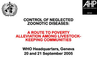 CONTROL OF NEGLECTED ZOONOTIC DISEASES: