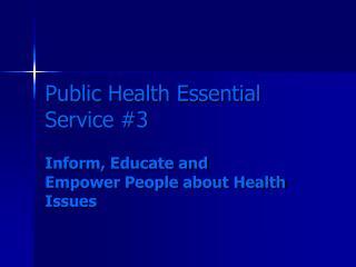 Public Health Essential Service 3