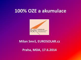 100% OZE a  akumulace