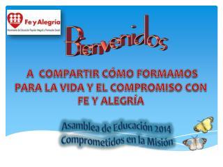 Asamblea de Educación  2014 Comprometidos en la Misión