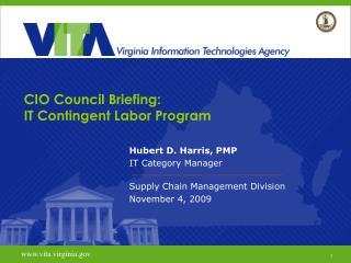 CIO Council Briefing:   IT Contingent Labor Program