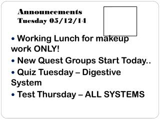 Announcements Tuesday 05/12/14