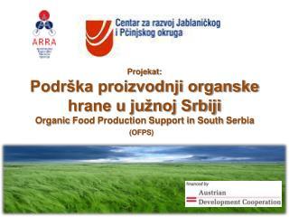 Projekat: Podr�ka proizvodnji organske hrane u ju�noj Srbiji