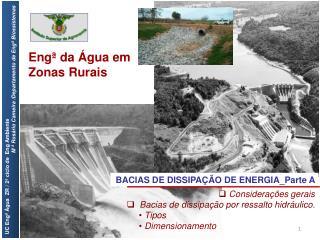 BACIAS DE DISSIPAÇÃO DE  ENERGIA_Parte  A