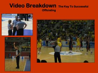 Video Breakdown   The Key To Successful Officiating
